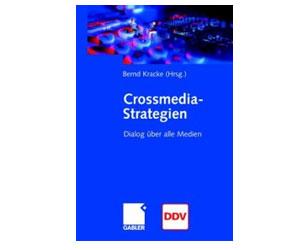 Cross-Media-Strategien - Dialog über alle Medien